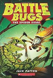 The Spider Siege (Battle Bugs #2) –…