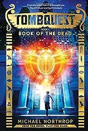 TombQuest 1: Book of the Dead de Michael…