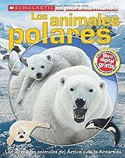 Scholastic Explora tu Mundo: Los animales…