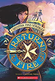Return Fire (Moving Target, Book 2) av…