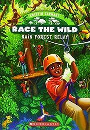 Race the Wild #1: Rain Forest Relay de…