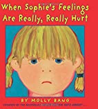 When Sophie's Feelings Are Really, Really…