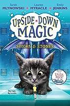Sticks & Stones (Upside-Down Magic #2) by…