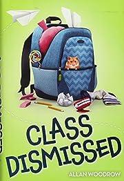 Class Dismissed de Allan Woodrow