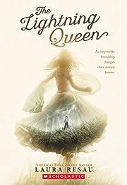 The Lightning Queen por Laura Resau