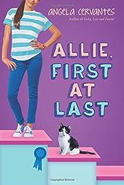 Allie, First at Last av Angela Cervantes