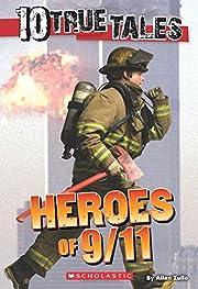 10 True Tales: Heroes of 9/11 (Ten True…