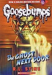 The Ghost Next Door (Classic Goosebumps #29)…