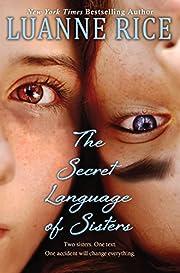 The Secret Language of Sisters de Luanne…