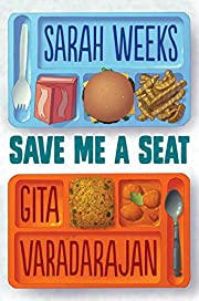 Save Me a Seat av Sarah Weeks