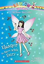 Eleanor the Snow White Fairy by Daisy…