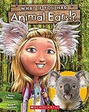 What If You Had Animal Ears? af Sandra…