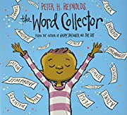 The Word Collector por Peter H. Reynolds