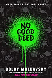 No Good Deed de Goldy Moldavsky