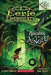 Recess is a jungle! de Jack Chabert