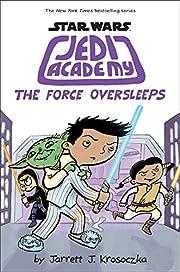The Force Oversleeps (Star Wars: Jedi…