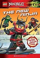 The New Ninja (LEGO Ninjago: Chapter Book…