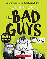 The Bad Guys in Mission Unpluckable (The Bad…