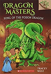 Song of the Poison Dragon: A Branches Book…
