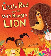 Little Red and the Very Hungry Lion av Alex…