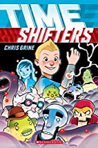 Time Shifters by Chris Grine