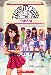 Crushed (Happily Ever Afterlife #2) de Orli…