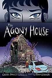 The Agony House – tekijä: Cherie Priest