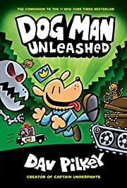 Dog Man Unleashed: From the Creator of…