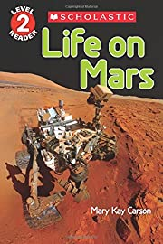 Life on Mars (Scholastic Reader, Level 2) by…