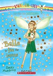 Bella The Bunny Fairy (Rainbow Magic: The…
