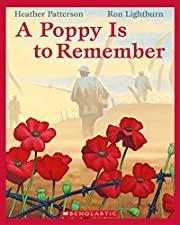 A Poppy Is to Remember de Heather Patterson