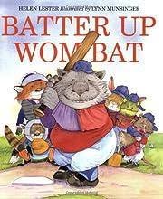 Batter Up Wombat av Helen Lester