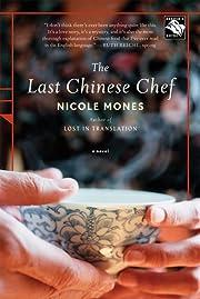 The Last Chinese Chef: A Novel – tekijä:…