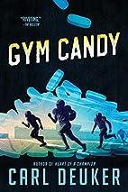 Gym Candy by Carl Deuker