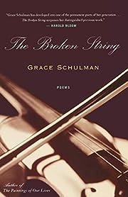 The Broken String av Grace Schulman