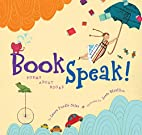 BookSpeak!: Poems About Books by Laura…