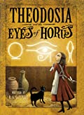 Theodosia and the Eyes of Horus by R. L. LaFevers