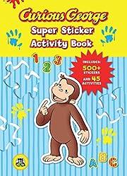 Curious George Super Sticker Activity Book…