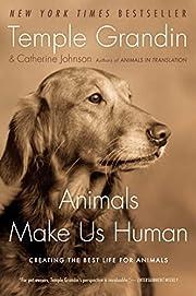 Animals Make Us Human: Creating the Best…