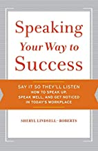 Speaking your way to success by Sheryl…