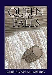 Queen of the Falls por Chris Van Allsburg