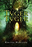 Tyger Tyger: A Goblin Wars Book de Kersten…