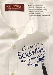 King of the Screwups de K. L. Going