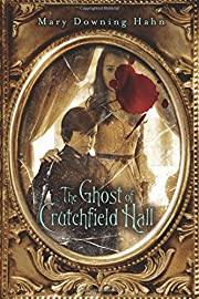 The Ghost of Crutchfield Hall de Mary…