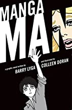 Mangaman by Barry Lyga