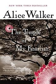 The Temple of My Familiar de Alice Walker
