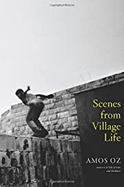Scenes from Village Life por Amos Oz