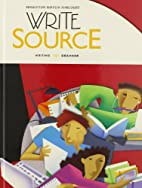 Write Source: Student Edition Hardcover…