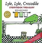 Lyle, Lyle, Crocodile Storybook Treasury by…
