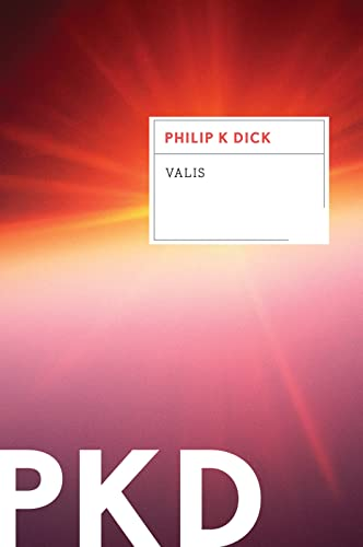 VALIS written by Philip K. Dick